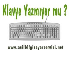 bilgisayar klavye yazmiyor Klavye yazmıyor