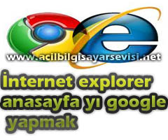 internet Google başlangıç sayfası yap