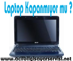 xp laptop kapanmiyor windows Laptop Kapanmıyor